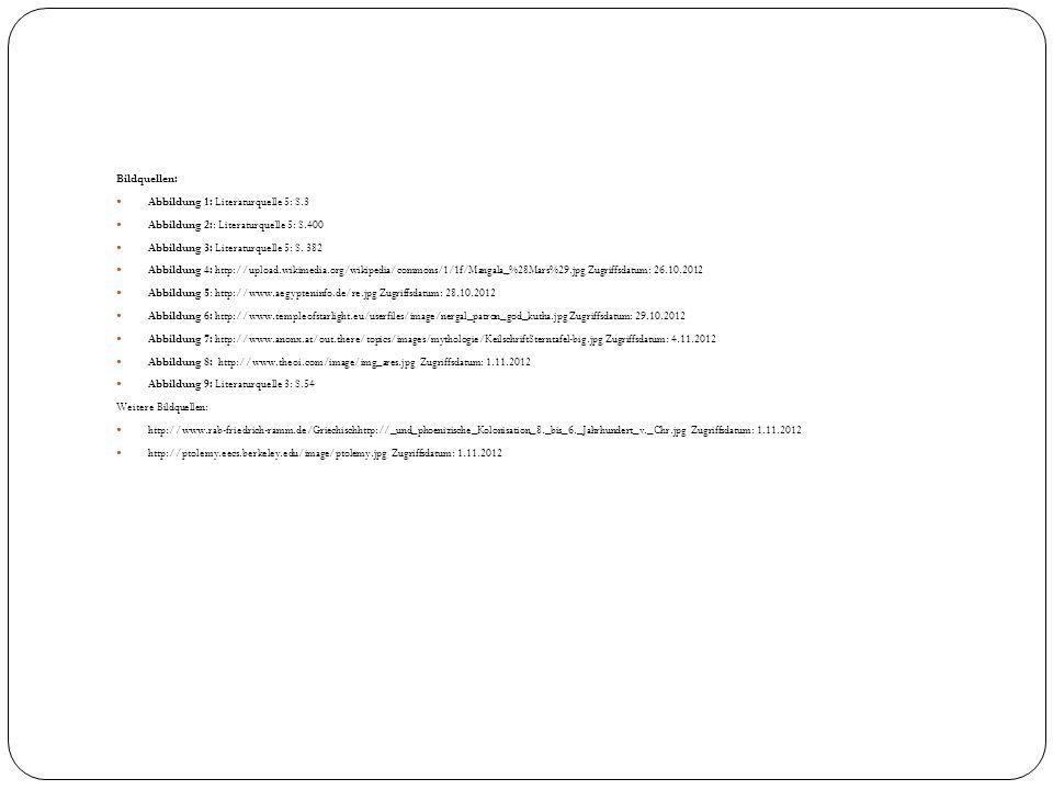 Bildquellen: Abbildung 1: Literaturquelle 5: S.3. Abbildung 2:: Literaturquelle 5: S.400. Abbildung 3: Literaturquelle 5: S. 382.