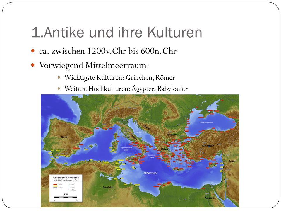 1.Antike und ihre Kulturen