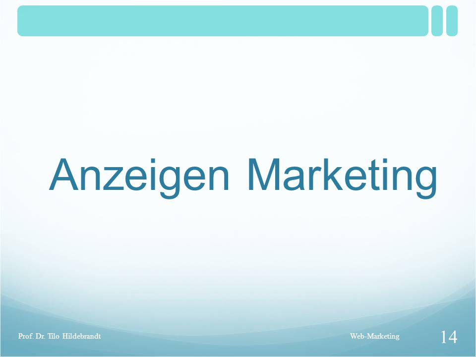 Anzeigen Marketing Prof. Dr. Tilo Hildebrandt Web-Marketing