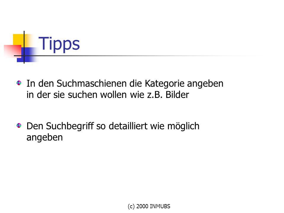 Tipps In den Suchmaschienen die Kategorie angeben in der sie suchen wollen wie z.B. Bilder. Den Suchbegriff so detailliert wie möglich angeben.