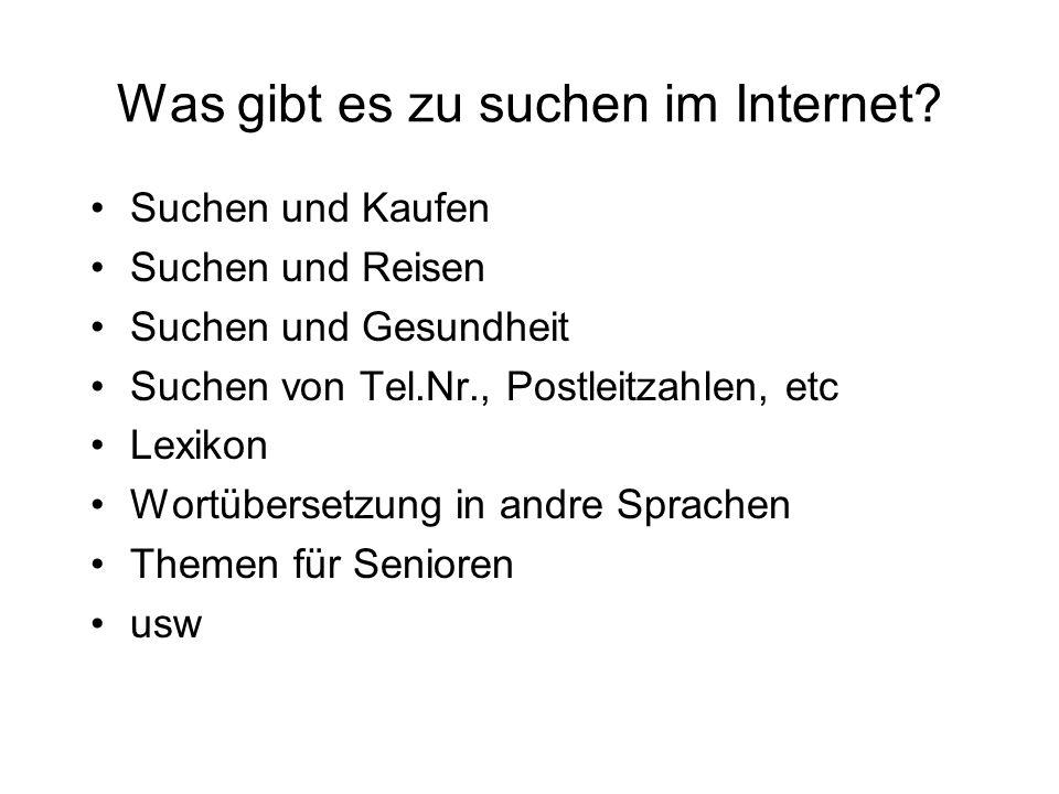 Was gibt es zu suchen im Internet