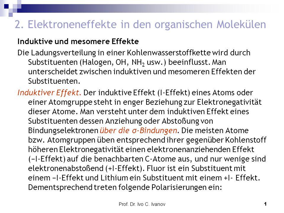 2. Elektroneneffekte in den organischen Molekülen