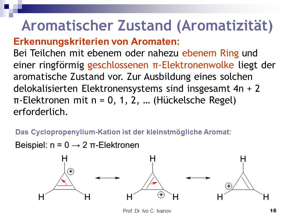 Aromatischer Zustand (Aromatizität)