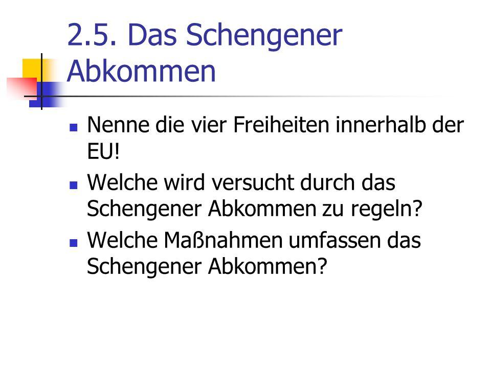 2.5. Das Schengener Abkommen
