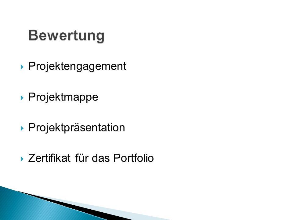 Bewertung Projektengagement Projektmappe Projektpräsentation