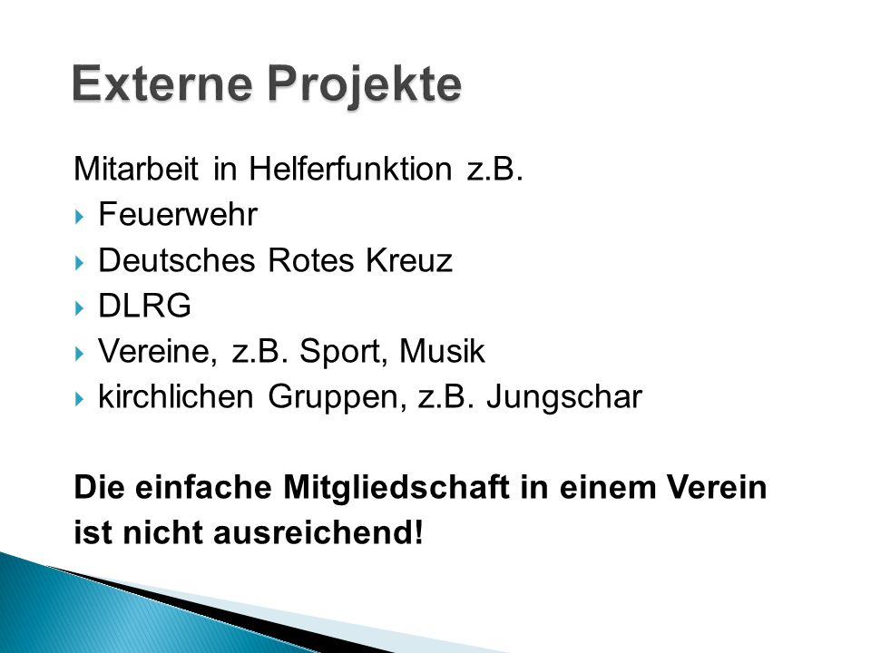 Externe Projekte Mitarbeit in Helferfunktion z.B. Feuerwehr