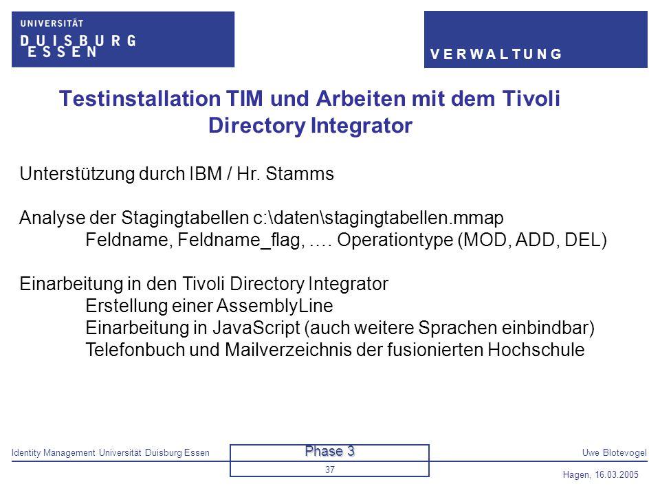 Testinstallation TIM und Arbeiten mit dem Tivoli Directory Integrator