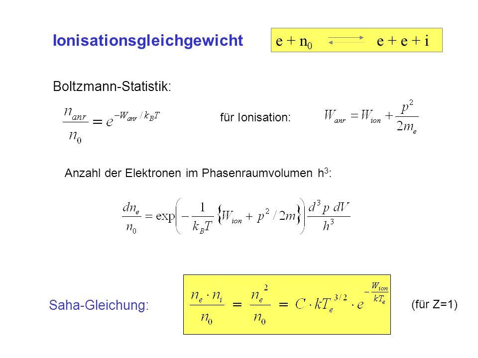 Ionisationsgleichgewicht e + n0 e + e + i