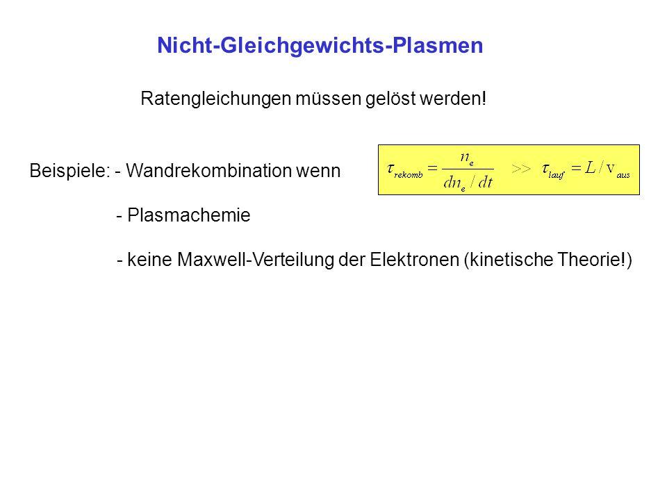 Nicht-Gleichgewichts-Plasmen