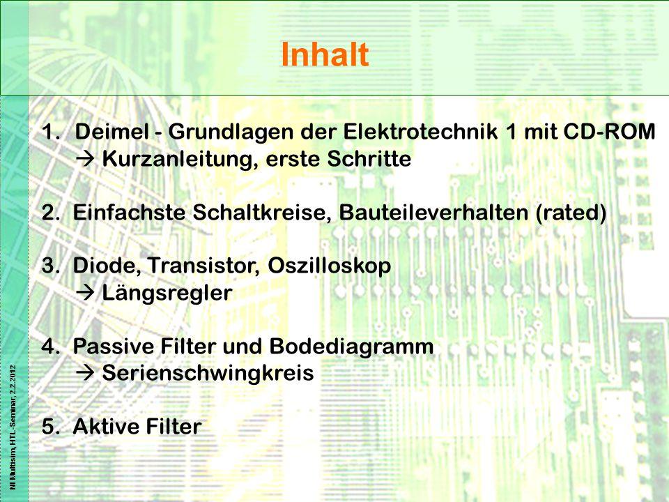 Inhalt Deimel - Grundlagen der Elektrotechnik 1 mit CD-ROM  Kurzanleitung, erste Schritte. 2. Einfachste Schaltkreise, Bauteileverhalten (rated)