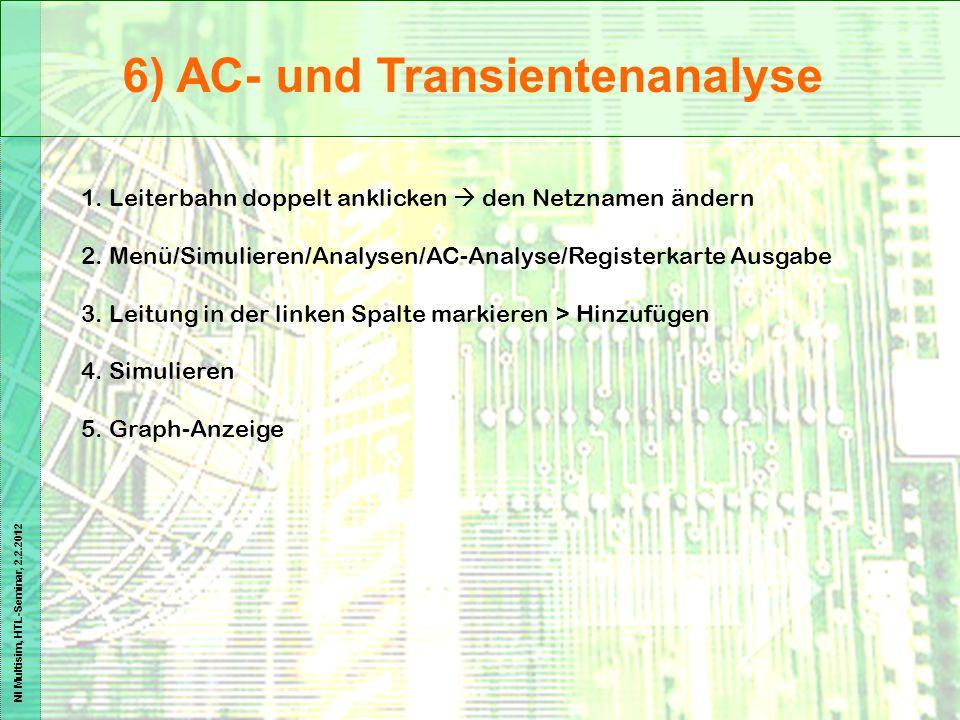 6) AC- und Transientenanalyse