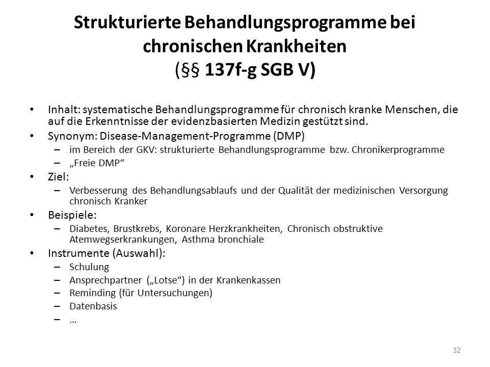 Strukturierte Behandlungsprogramme bei chronischen Krankheiten (§§ 137f-g SGB V)