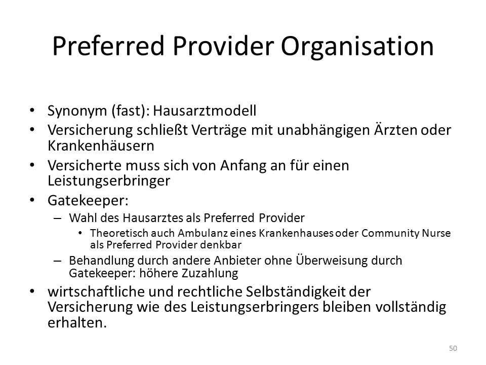 Preferred Provider Organisation