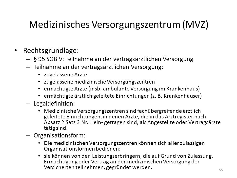 Medizinisches Versorgungszentrum (MVZ)