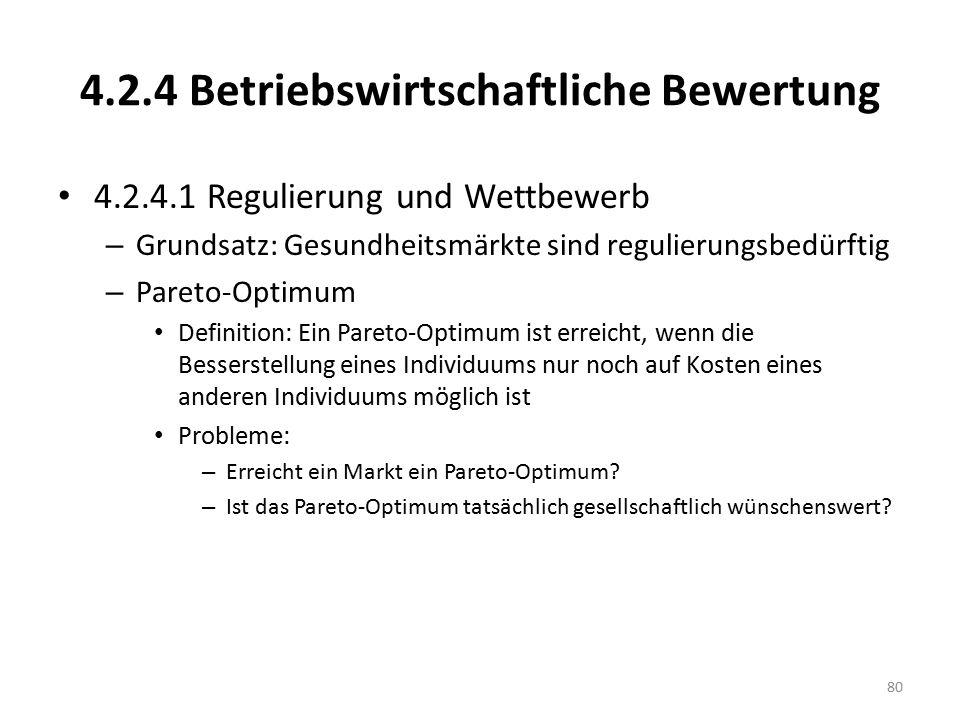 4.2.4 Betriebswirtschaftliche Bewertung