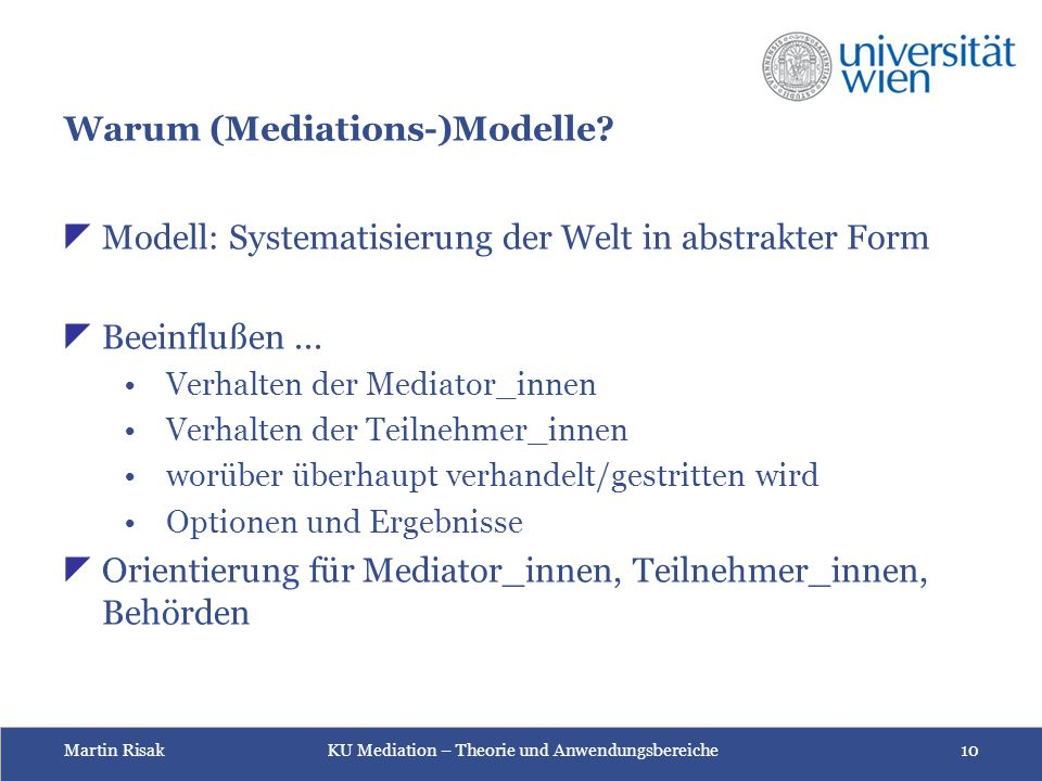 Warum (Mediations-)Modelle