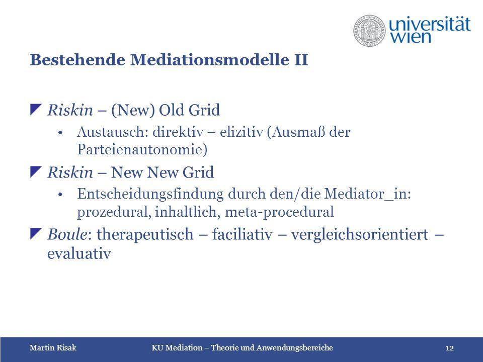 Bestehende Mediationsmodelle II