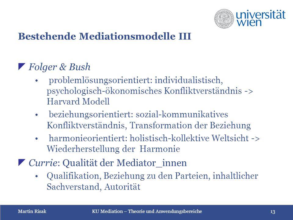 Bestehende Mediationsmodelle III