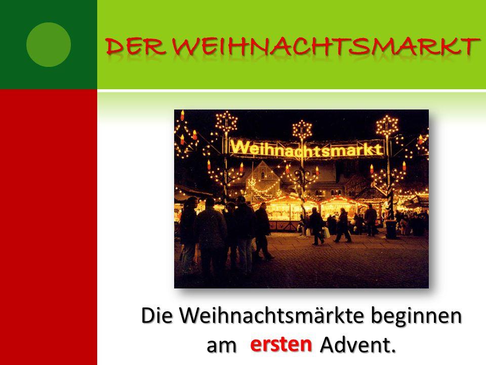 Die Weihnachtsmärkte beginnen