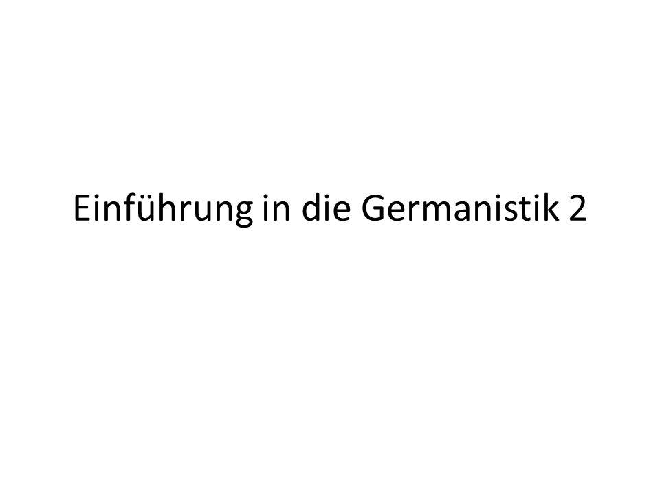 Einführung in die Germanistik 2