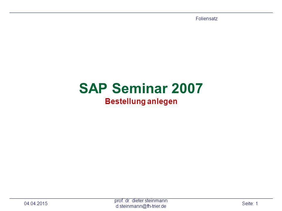 SAP Seminar 2007 Bestellung anlegen