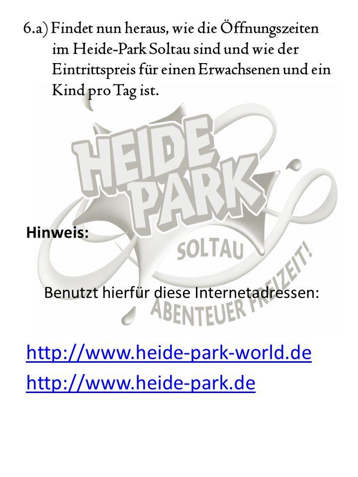 Benutzt hierfür diese Internetadressen: http://www.heide-park-world.de