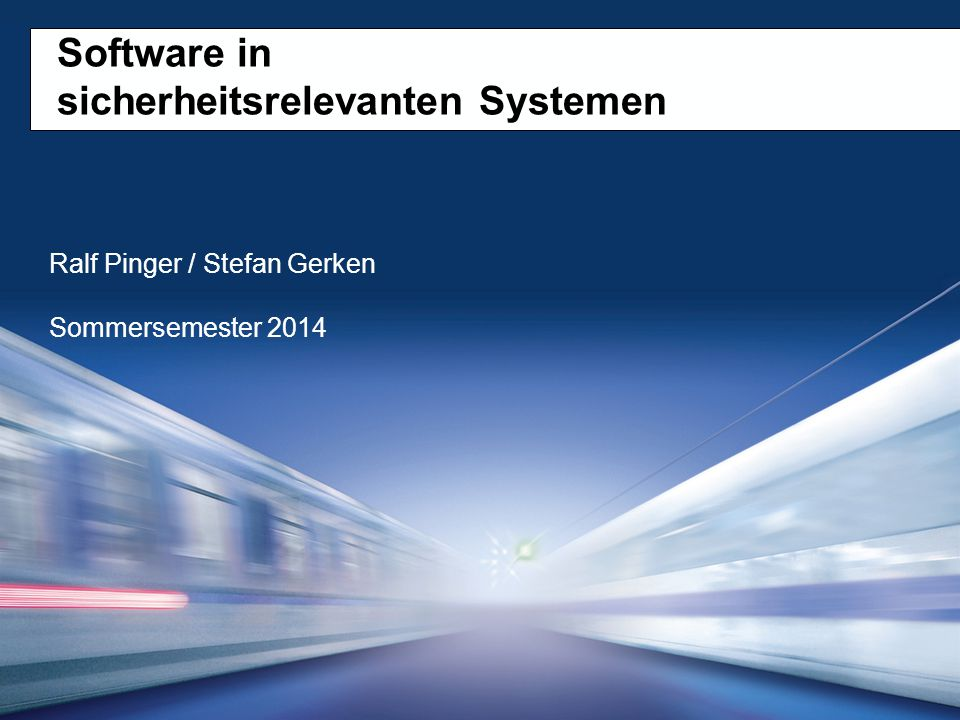 Software in sicherheitsrelevanten Systemen