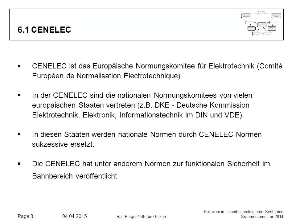 6.1 CENELEC CENELEC ist das Europäische Normungskomitee für Elektrotechnik (Comité Européen de Normalisation Électrotechnique).