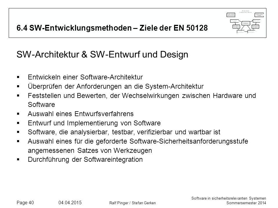 6.4 SW-Entwicklungsmethoden – Ziele der EN 50128