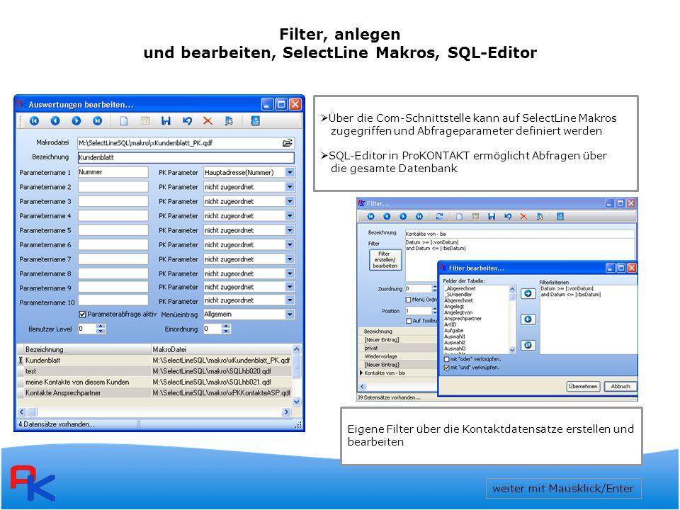 und bearbeiten, SelectLine Makros, SQL-Editor