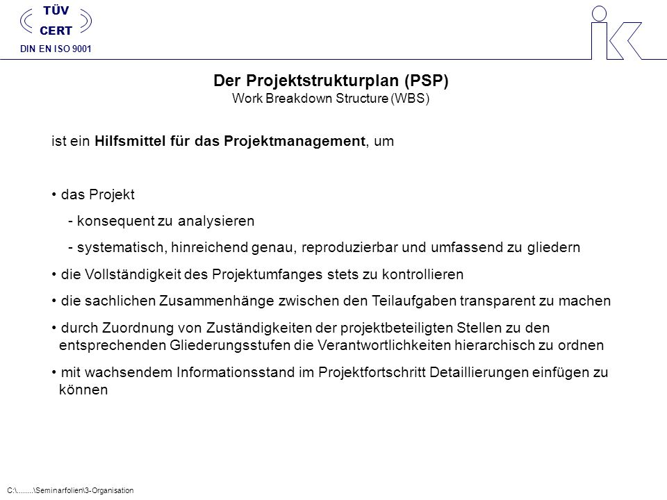 Der Projektstrukturplan (PSP) Work Breakdown Structure (WBS)