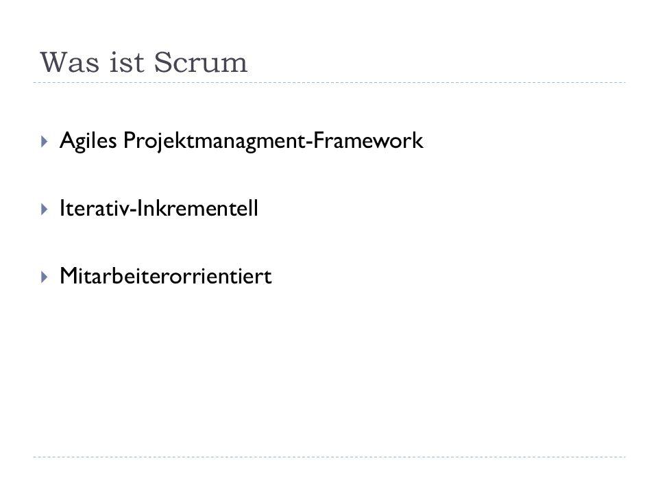 Was ist Scrum Agiles Projektmanagment-Framework Iterativ-Inkrementell