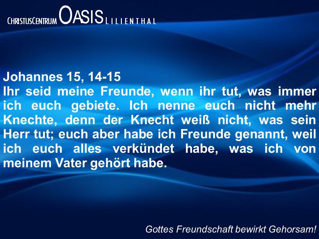 Johannes 15, 14-15