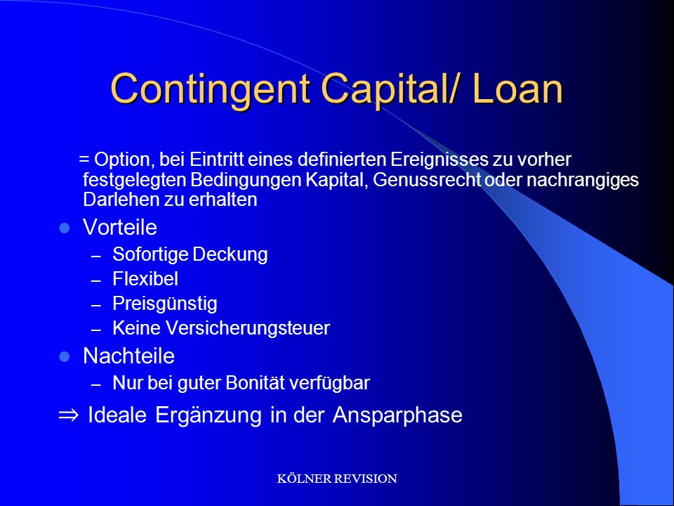 Contingent Capital/ Loan