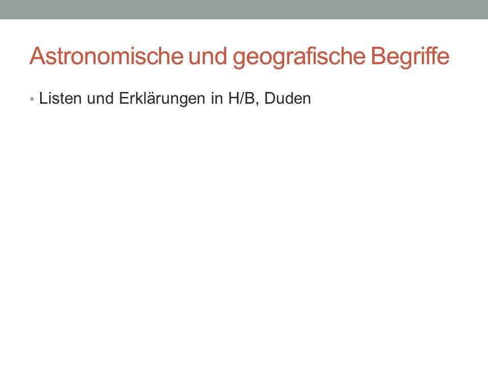Astronomische und geografische Begriffe
