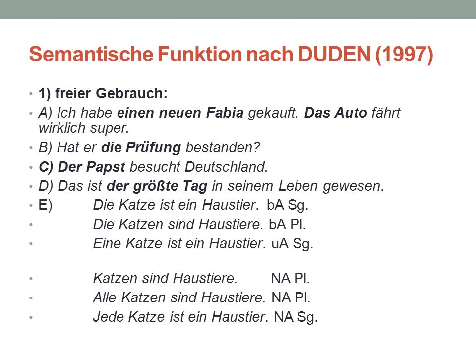 Semantische Funktion nach DUDEN (1997)