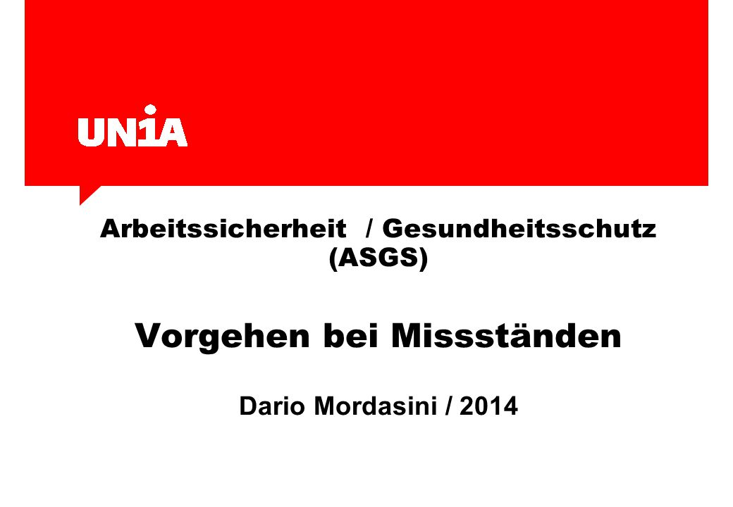 Arbeitssicherheit / Gesundheitsschutz (ASGS) Vorgehen bei Missständen