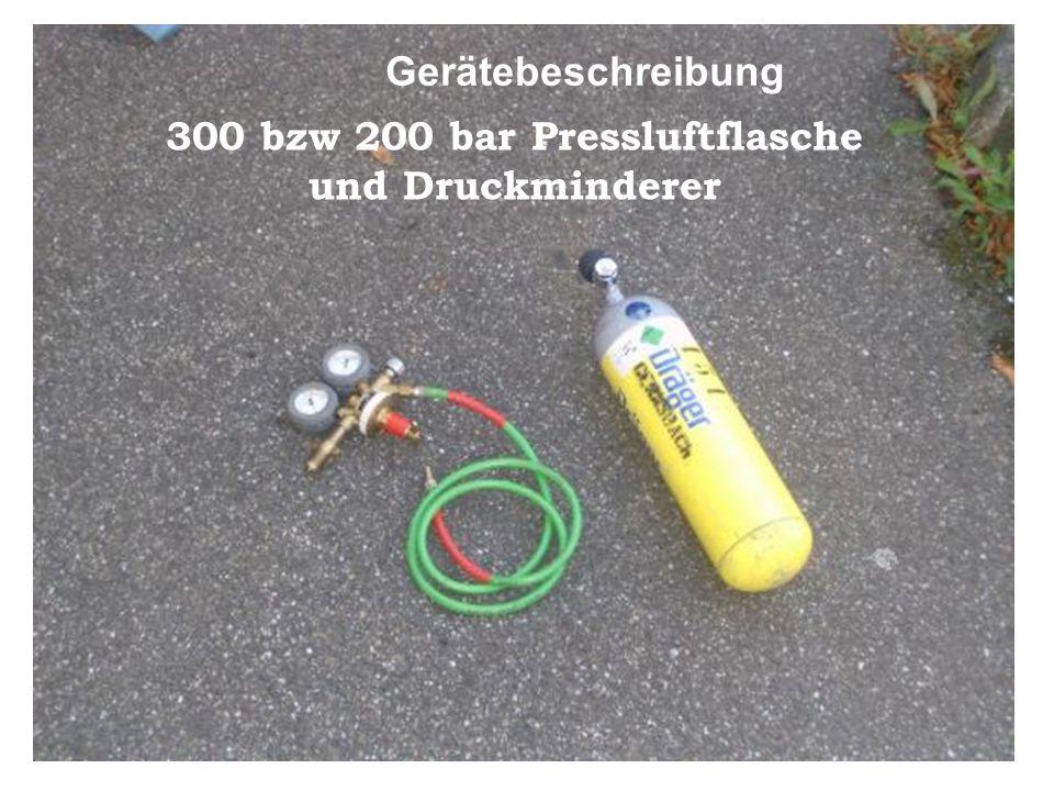 300 bzw 200 bar Pressluftflasche und Druckminderer