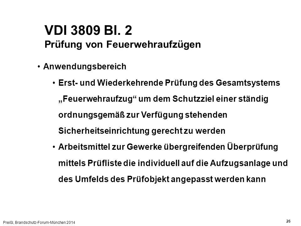 VDI 3809 Bl. 2 Prüfung von Feuerwehraufzügen Anwendungsbereich