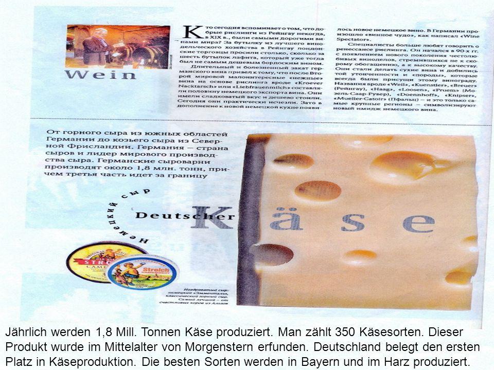 Jährlich werden 1,8 Mill. Tonnen Käse produziert