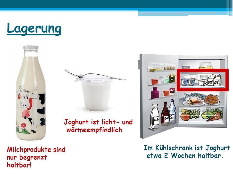 Lagerung Joghurt ist licht- und wärmeempfindlich