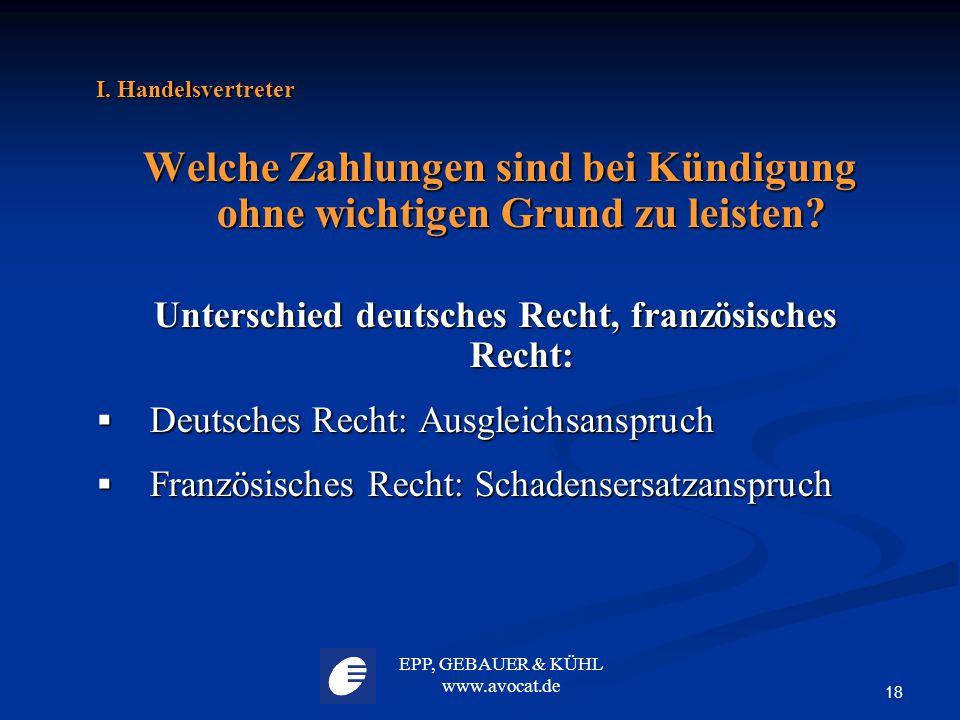 Unterschied deutsches Recht, französisches Recht: