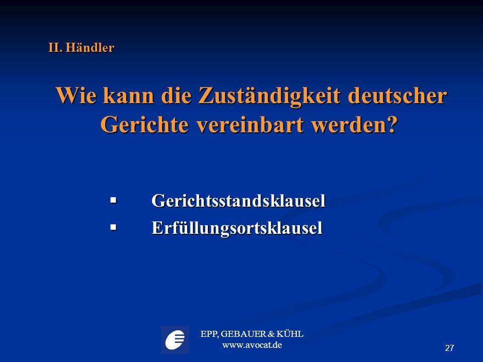 Wie kann die Zuständigkeit deutscher Gerichte vereinbart werden