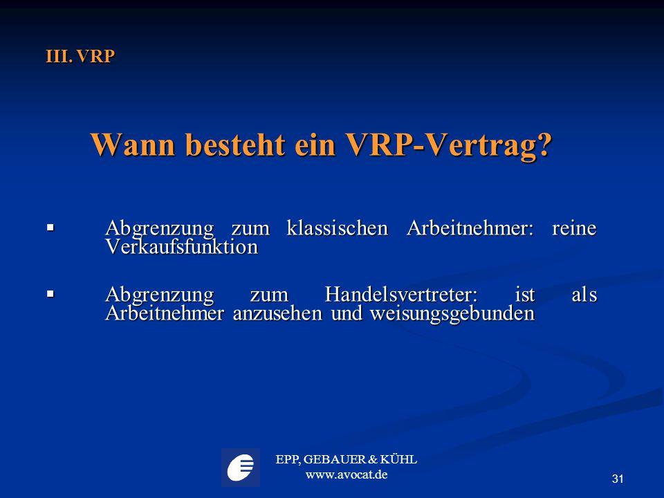 Wann besteht ein VRP-Vertrag