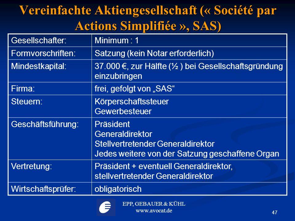 Vereinfachte Aktiengesellschaft (« Société par Actions Simplifiée », SAS)