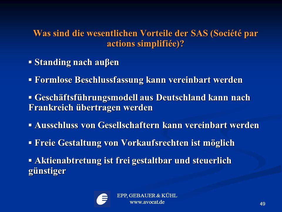 Was sind die wesentlichen Vorteile der SAS (Société par actions simplifiée)