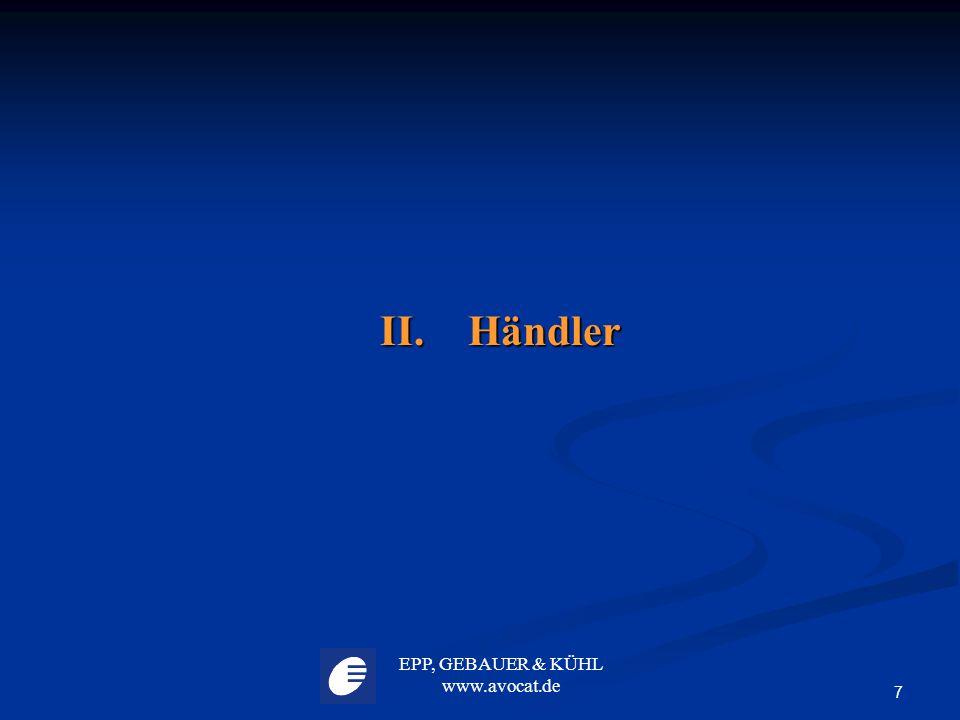 II. Händler