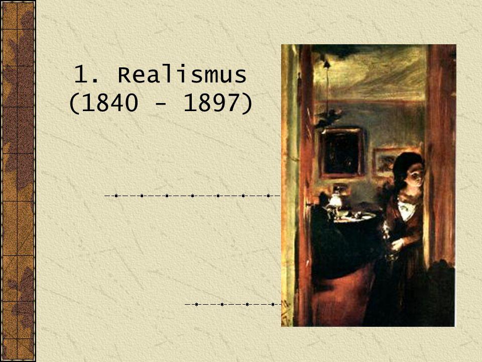 1. Realismus (1840 - 1897)