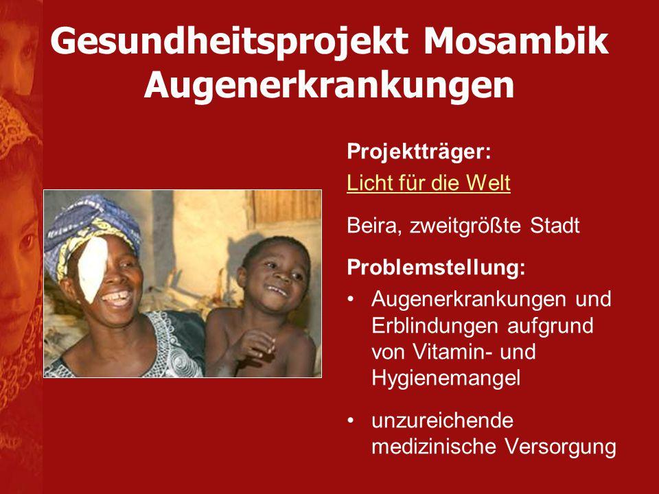 Gesundheitsprojekt Mosambik Augenerkrankungen