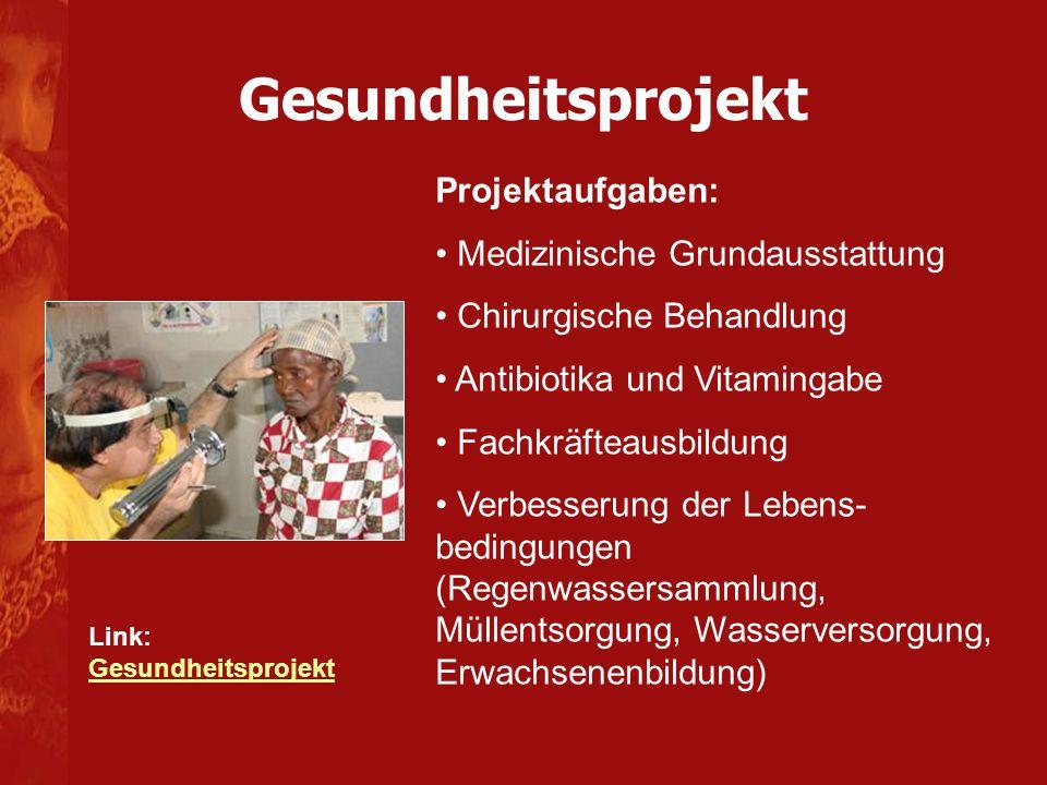 Gesundheitsprojekt Projektaufgaben: Medizinische Grundausstattung
